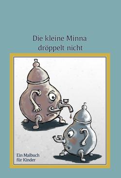 Die Minna dröppelt nicht von von Wiese,  Klaus