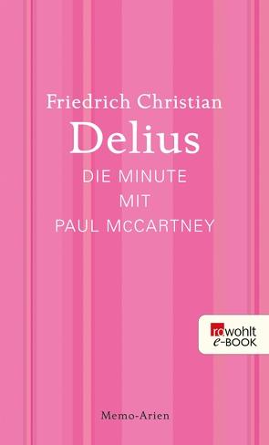 Die Minute mit Paul McCartney von Delius,  Friedrich Christian