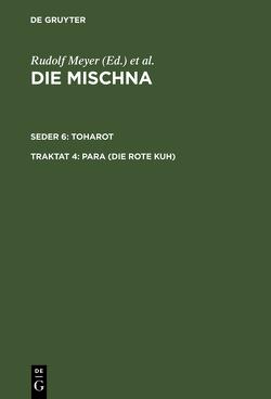 Die Mischna. Toharot / Para (Die rote Kuh) von Mayer,  Günter