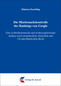 Die Missbrauchskontrolle des Rankings von Google von Zuschlag,  Khatera