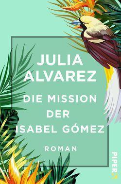 Die Mission der Isabel Gómez von Alvarez,  Julia, Link,  Elke