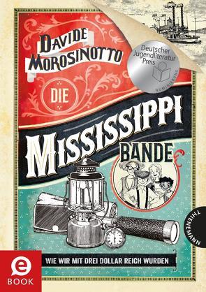 Die Mississippi-Bande von Morosinotto,  Davide, Panzacchi,  Cornelia