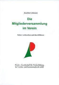 Die Mitgliederversammlung im Verein von Lehmann,  Joachim