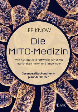 Die Mito-Medizin von Know,  Lee