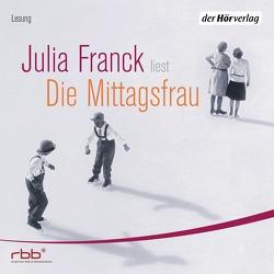 Die Mittagsfrau von Ebel,  Ralf, Franck,  Julia