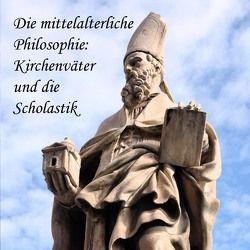 Die mittelalterliche Philosophie von Koester,  Jan, Messer,  August