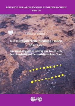 Die mittelalterliche Siedlung Hollen, Ldkr. Leer von Schaefer,  Michael