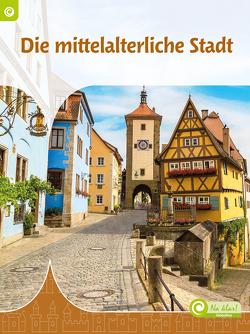 Die mittelalterliche Stadt von Visser-van den Brink,  Truus