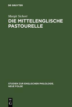 Die mittelenglische Pastourelle von Sichert,  Margit