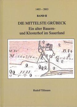 Die mittelste Grübeck – Band II von Tillmann,  Rudolf