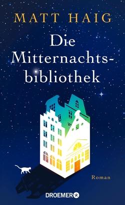 Die Mitternachtsbibliothek von Haig,  Matt, Hübner,  Sabine