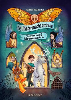 Die Mitternachtsschule von Helm,  Alexandra, Lambertus,  Hendrik