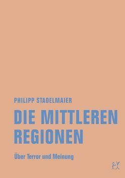 Die mittleren Regionen von Stadelmaier,  Philipp