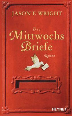Die Mittwochsbriefe von Rahn,  Marie, Wright,  Jason F.