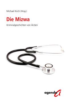 Die Mizwa von Kirch,  Michael