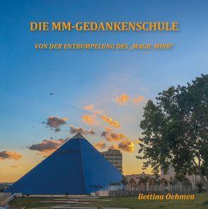 Die MM-Gedankenschule von Oehmen,  Bettina