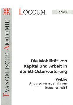 Die Mobilität von Kapital und Arbeit in der EU-Osterweiterung von Lange,  Joachim