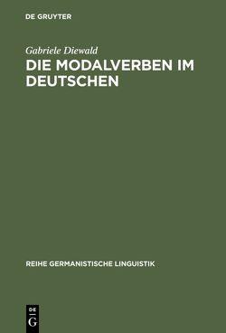 Die Modalverben im Deutschen von Diewald,  Gabriele
