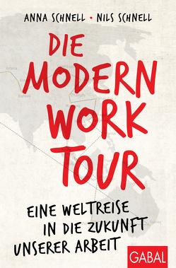 Die Modern-Work-Tour von Schnell,  Anna, Schnell,  Nils