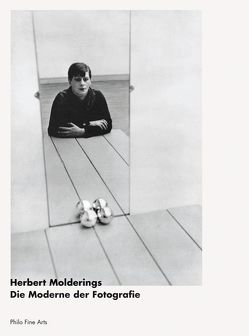 Die Moderne der Fotografie von Molderings,  Herbert