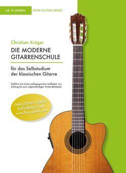 Die moderne Gitarrenschule von Krüger,  Christian