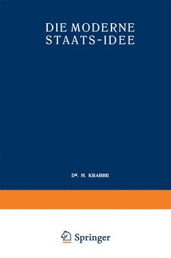 Die Moderne Staats-Idee von Krabbe,  H.