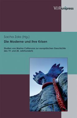 Die Moderne und ihre Krisen von Zala,  Sacha