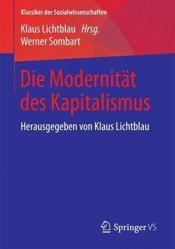 Die Modernität des Kapitalismus von Lichtblau,  Klaus, Sombart,  Werner