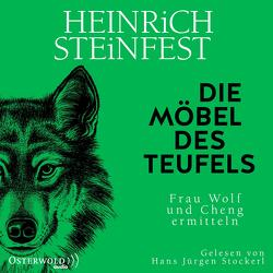 Die Möbel des Teufels (Markus-Cheng-Reihe 6) von Steinfest,  Heinrich, Stockerl,  Hans Jürgen