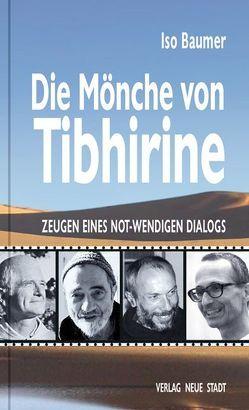 Die Mönche von Tibhirine von Baumer,  Iso