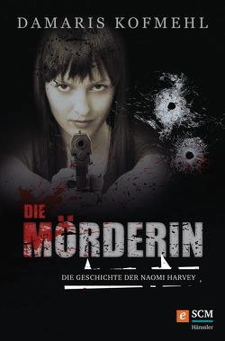Die Mörderin von Kofmehl,  Damaris