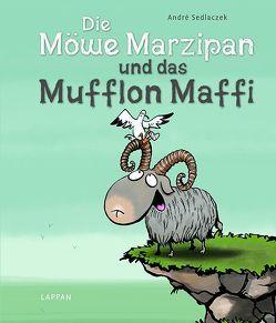 Die Möwe Marzipan und das Mufflon Maffi von Sedlaczek,  André