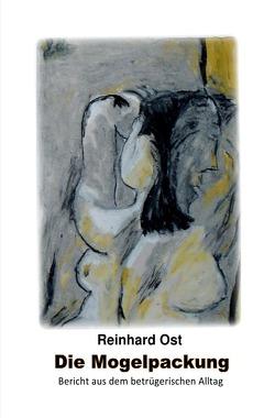 Die Mogelpackung von Ost,  Reinhard