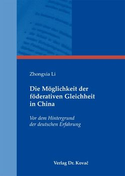 Die Möglichkeit der föderativen Gleichheit in China von Li,  Zhongxia