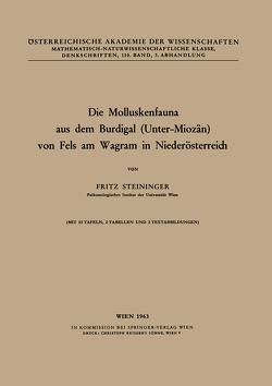 Die Molluskenfauna aus dem Burdigal (Unter-Miozän) von Fels am Wagram in Niederösterreich von Steininger,  F