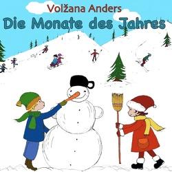 Die Monate des Jahres von Anders,  Volzana
