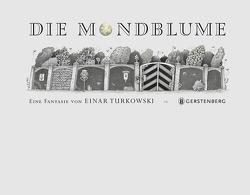 Die Mondblume von Turkowski,  Einar