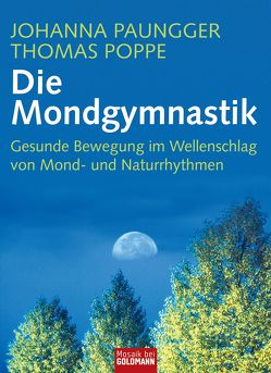 Die Mondgymnastik von Paungger,  Johanna, Poppe,  Thomas