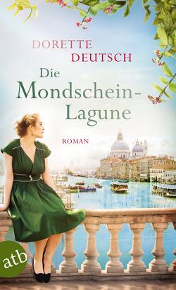 Die Mondschein-Lagune von Deutsch,  Dorette