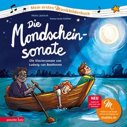 Die Mondscheinsonate (Mein erstes Musikbilderbuch mit CD) von Janisch,  Heinz, Kühler,  Anna-Lena