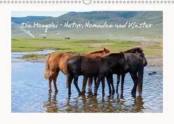 Die Mongolei – Natur, Nomaden und Klöster (Wandkalender 2019 DIN A3 quer) von O. Klecker,  Laurenz