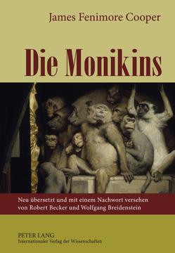 Die Monikins von Becker,  Robert, Breidenstein,  Wolfgang, Cooper,  James Fenimore