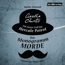 Die Monogramm-Morde von Bandini,  Ditte, Bandini,  Giovanni, Christie,  Agatha, Hannah,  Sophie, Mues,  Wanja