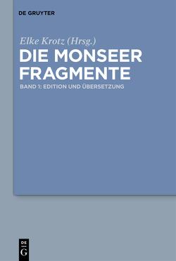 Die Monseer Fragmente von Krotz,  Elke, Mueller,  Stephan