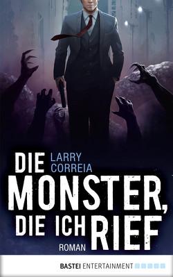 Die Monster, die ich rief von Correia,  Larry, Krug,  Michael