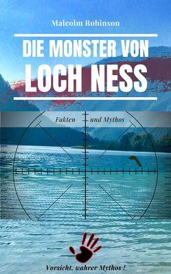 Die Monster von Loch Ness von Robinson,  Malcolm