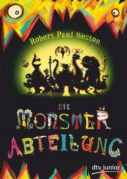 Die Monsterabteilung von Lydon,  Zack, Stuart,  Nicola, Weston,  Robert Paul