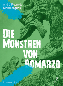 Die Monstren von Bomarzo von Groessel,  Hanns, Mandiargues,  André Pieyre de, Niehoff,  Reiner