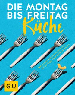 Die Montag-bis-Freitag-Küche von Redies,  Alessandra, Zimdars,  Maryna