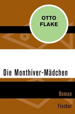 Die Monthiver-Mädchen von Drost,  Willi, Flake,  Otto, Härtling,  Peter, Hochhuth,  Rolf, Rychner,  Max